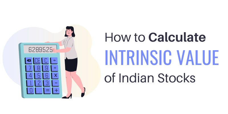 How to calculate intrinsic value of indian stocks
